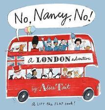 No, Nancy, No! by Alice Tait (Hardback, 2017)