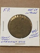 Token Coin Good For 5 Cents In Trade F.P. Hole In Coin vintage T1