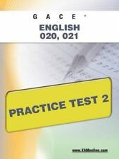 GACE English 020, 021 Practice Test 2 by Sharon Wynne (2011, Paperback)