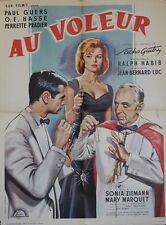 """AU VOLEUR"" Affiche originale (Sacha GUITRY / Ralph HABIB / Perrette PRADIER)"