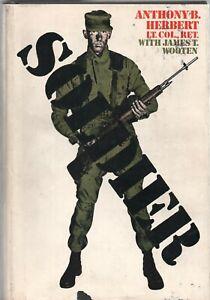SOLDIER by LT COL ANTHONY B HERBERT Holt Rinehart Winston 1973 BOMC HC