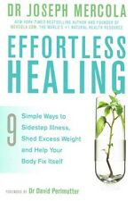Effortless Healing by Dr Joseph Mercola NEW