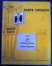 International Harvester 500 Series C Crawler Tractors and Equipment Parts Manual