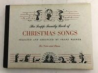 The Trapp-Family Book of Christmas Songs - Franz Wasner - First Edition - 1950