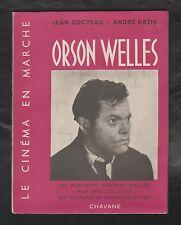 CINEMA. Orson Welles par Jean Cocteau & André Bazin. Edition Originale 1950. TBE