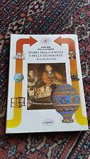 STORIA DELLA SCIENZA E DELLA TECNOLOGIA - IL SECOLO DEI LUMI - IDEA LIBRI - 1999