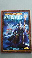 Warhammer Hauts Elfes - Livre en français