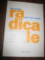 LIBRO UNO SHOCK RADICALE PER IL 21 SECOLO- DANIELE CAPEZZONE - POLITICA