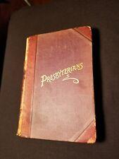 Presbyterians Religious Book 1892