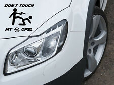 Don 't Touch My Opel auto pegatinas sticker lámina Motorsport Sport Mind GSI OPC