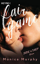 Monica Murphy - Jade & Shep: Fair Game - Roman (Fair-Game-Serie, Band 1)