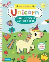 My Magical Unicorn Sparkly Sticker Activity Book by Campbell Books 9781529013320