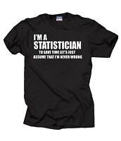 Statistician T-shirt Funny Statistician Tee Shirt Statistics Tee