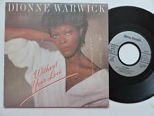 DIONNE WARWICK Without your love 107011 Pressage France Discotheque RTL