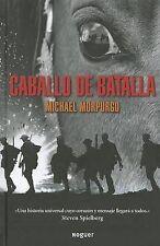 Caballo De Batalla / War Horse (Spanish Edition)-ExLibrary