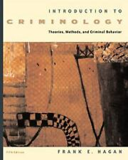 Introduction to Criminology: Theories, Methods, and Criminal Behavior (with Info
