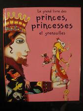 Le Grand Livre des Princes, Princesses et Grenouilles - 2003