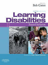Learning Disabilities: Towards Inclusion