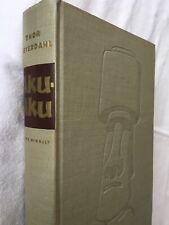AKU AKU - THE SECRET OF EASTER ISLAND by Thor Heyerdahl 1958 Hardback 1st Ed.