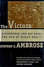 THE VICTOR: Eisenhower and His Boys, Men of WWII by S. Ambrose Jr. 1998 HC 1/1Ed