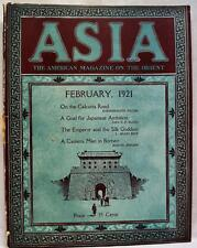ASIA MAGAZINE FEB 1921 THE AMERICAN MAGAZINE ON THE ORIENT VINTAGE ASIAN CULTURE