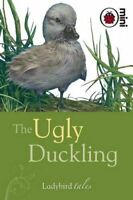 The Ugly Duckling: Ladybird Tales By Ladybird