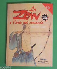 Lo Zen e l'arte del comando - Thomas Cleary - 1^Edizione Newton e Compton 1999