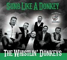 Whistlin' Donkeys - Sung Like A Donkey CD