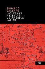 Venas Abiertas de America Latina: By Eduardo Galeano