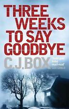 Three Weeks to Say Goodbye, Box, C. J., Good Book