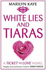 White Lies and Tiaras, Kaye, Marilyn, Very Good condition, Book