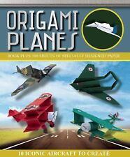 Origami Bks.: Origami Planes by Seth Friedman, Daniel Robinson, Marc Kirchenbaum