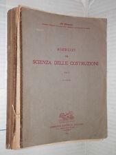 ESERCIZI DI SCIENZA DELLE COSTRUZIONI Vol 2 Elio Giangreco Liguori 1951 tecnica