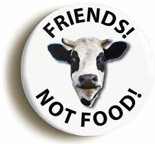 FRIENDS NOT FOOD VEGETARIAN VEGAN BADGE BUTTON PIN (Size is 1inch/25mm diameter)