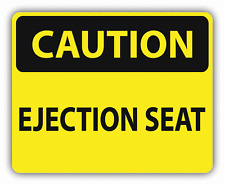"""Caution Ejection Seat Sign Warning Car Bumper Sticker Decal 5"""" x 4"""""""