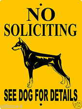 "No Soliciting Sign,Doberman Pinscher Dog Sign, 9""x12"" Aluminum Sign,Guard,Nsdp1"