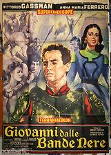 manifesto 4F orig. GIOVANNI DALLE BANDE NERE Vittorio Gassman  A.M.Ferrero 1956