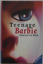 Francesca Lia Block – Teenage Barbie