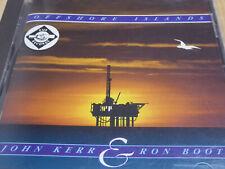 John Kerr & Ron Boots - Offshore Islands  - NM (CD)
