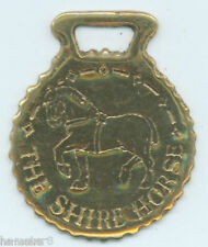 THE SHIRE HORSE   Horse brass  (N512)