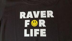 RAVER FOR LIFE T SHIRT, RAVER T SHIRT, NEW, BLACK LADY FIT SIZE LARGE, SIZE 14