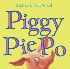 Piggy Pie Po (Hardback or Cased Book)