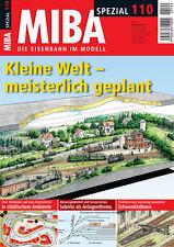 MIBA Spezial 110 - Kleine Welt – meisterlich geplant