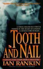 Tooth and Nail (Inspector Rebus Novels) Rankin, Ian Mass Market Paperback