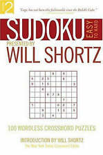 Sudoku Easy to Hard Presented by Will Shortz, Volume 2: 100 Wordless-ExLibrary