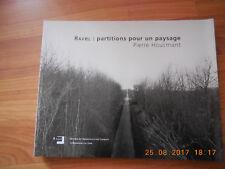 Ravel : Partitions pour un paysage;Pierre Houcmant;La Renaissance du Livre;LD14