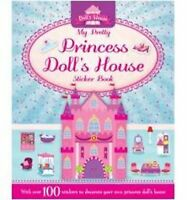 (Good)-Sticker and Activity: My Pretty Princess Doll's House (S & A Dolls House)