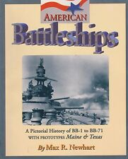 American Battleships: A Pictorial History of BB-1 to BB-71