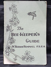 The Bee-Keeper's Guide by W.Herrod-Hempsall F.R.E.S. Paperback 5th edition 1942.