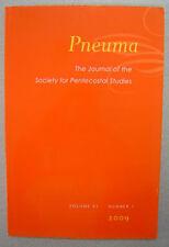 Pneuma - Vol. 31 No. 1 2009 - Journal of Society for Pentecostal Studies